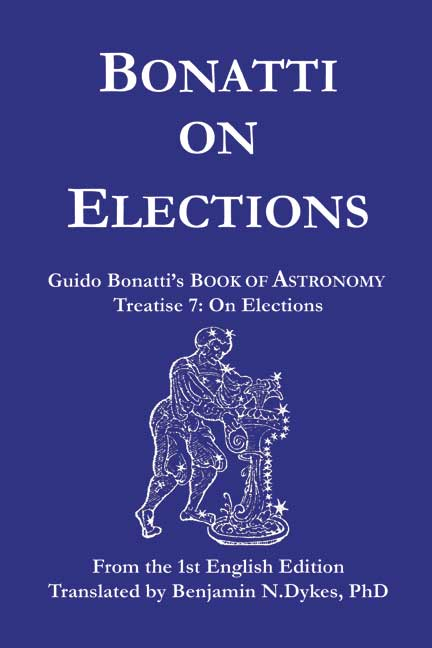astrology, traditional astrology, medieval astrology, Bonatti on Elections, Guido Bonatti, electional astrology, inceptions