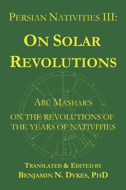 astrology, traditional astrology, medieval astrology, prediction, solar revolutions, solar returns, profections, transits, firdaria, Abu Ma'shar