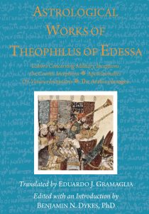 Astrology, medieval astrology, traditional astrology, mundane astrology, Theophilus of Edessa, Dorotheus, Rhetorius, David Pingree, 'Abbasids